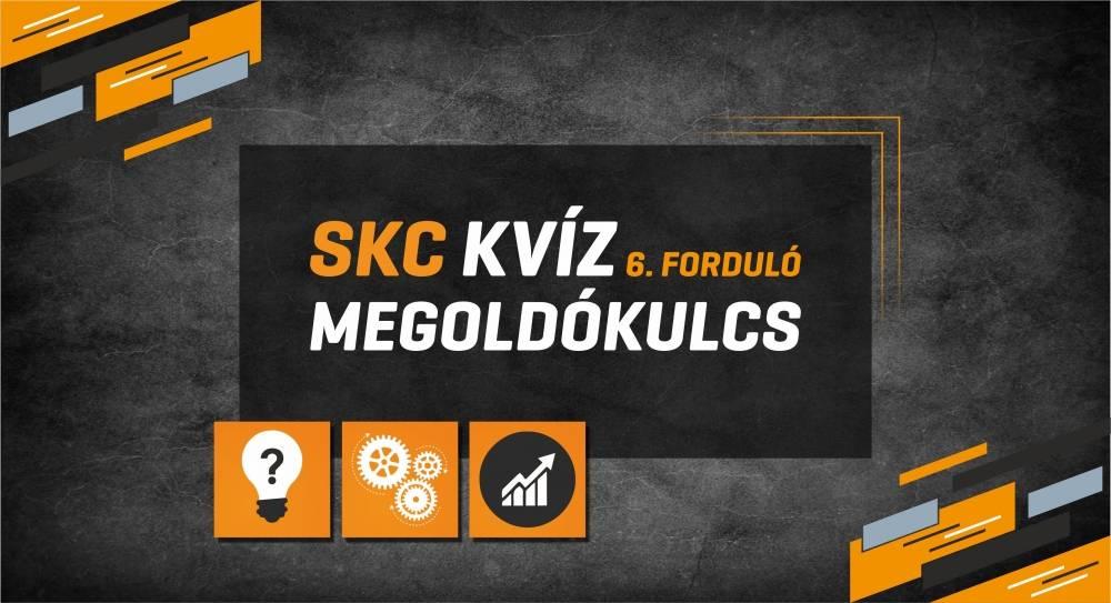 Megoldókulcs: SKC Kvíz – 6. Forduló