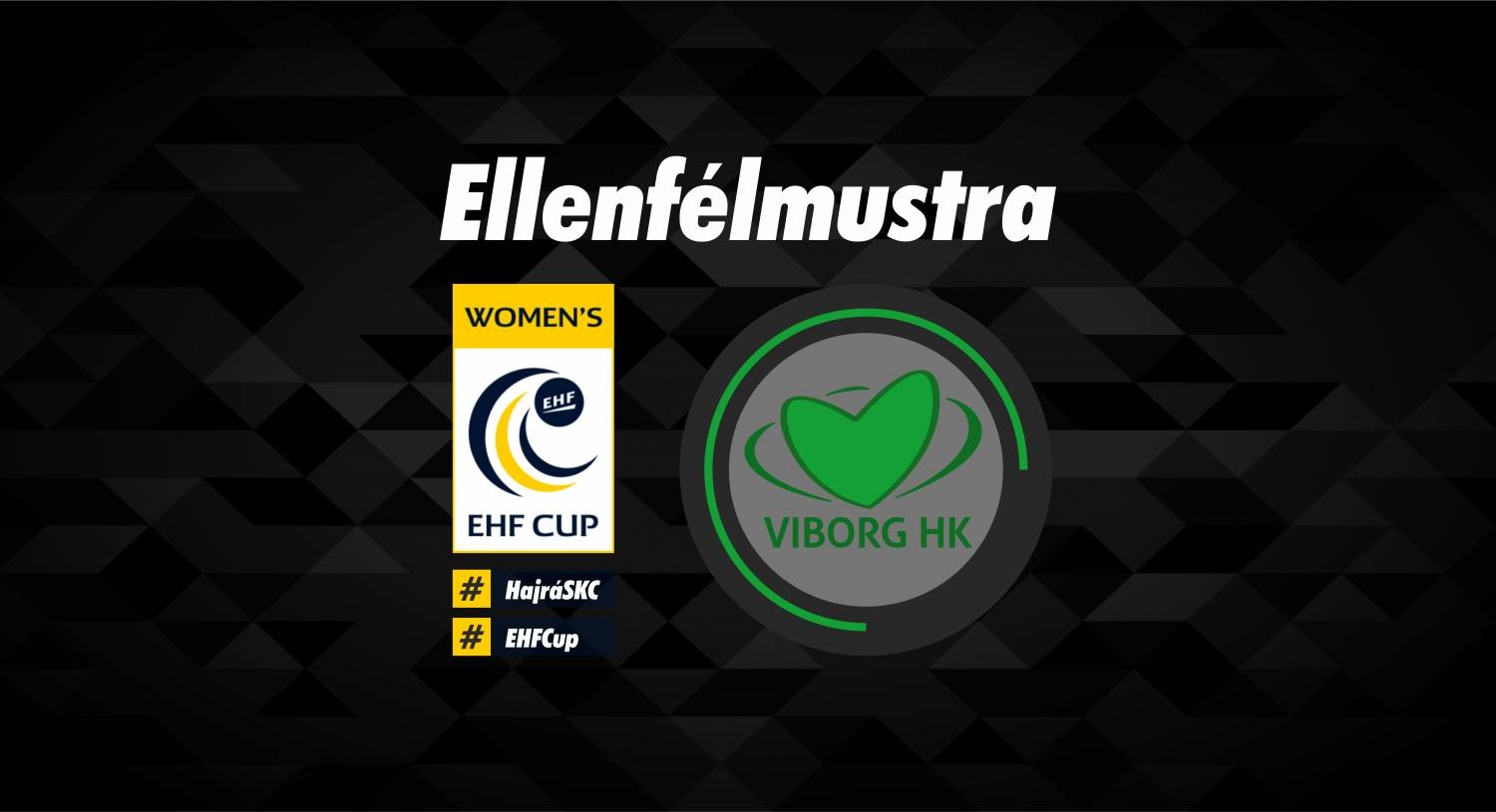 Match dates against Viborg have been finalised